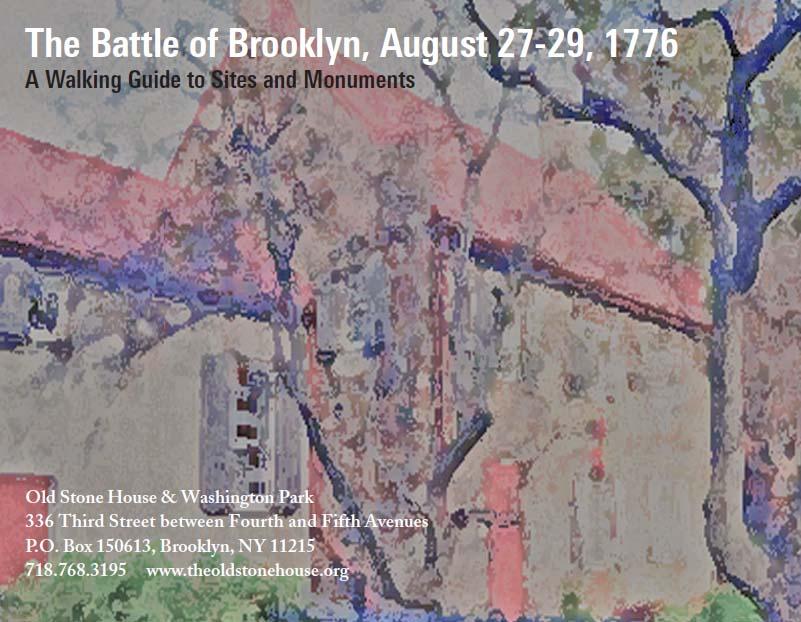 Battle of Brooklyn - The Old Stone House in Brooklyn